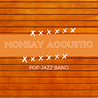 Monsay Acoustic Дуэт / Трио